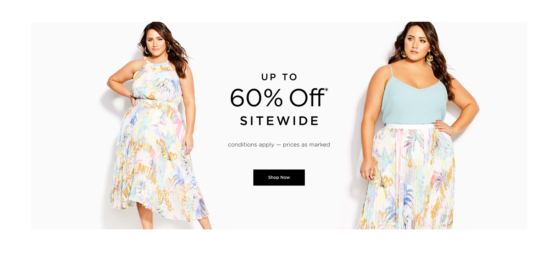 Up to 60% off* Sitewide. Conditions apply - prices as marked. Shop Now.