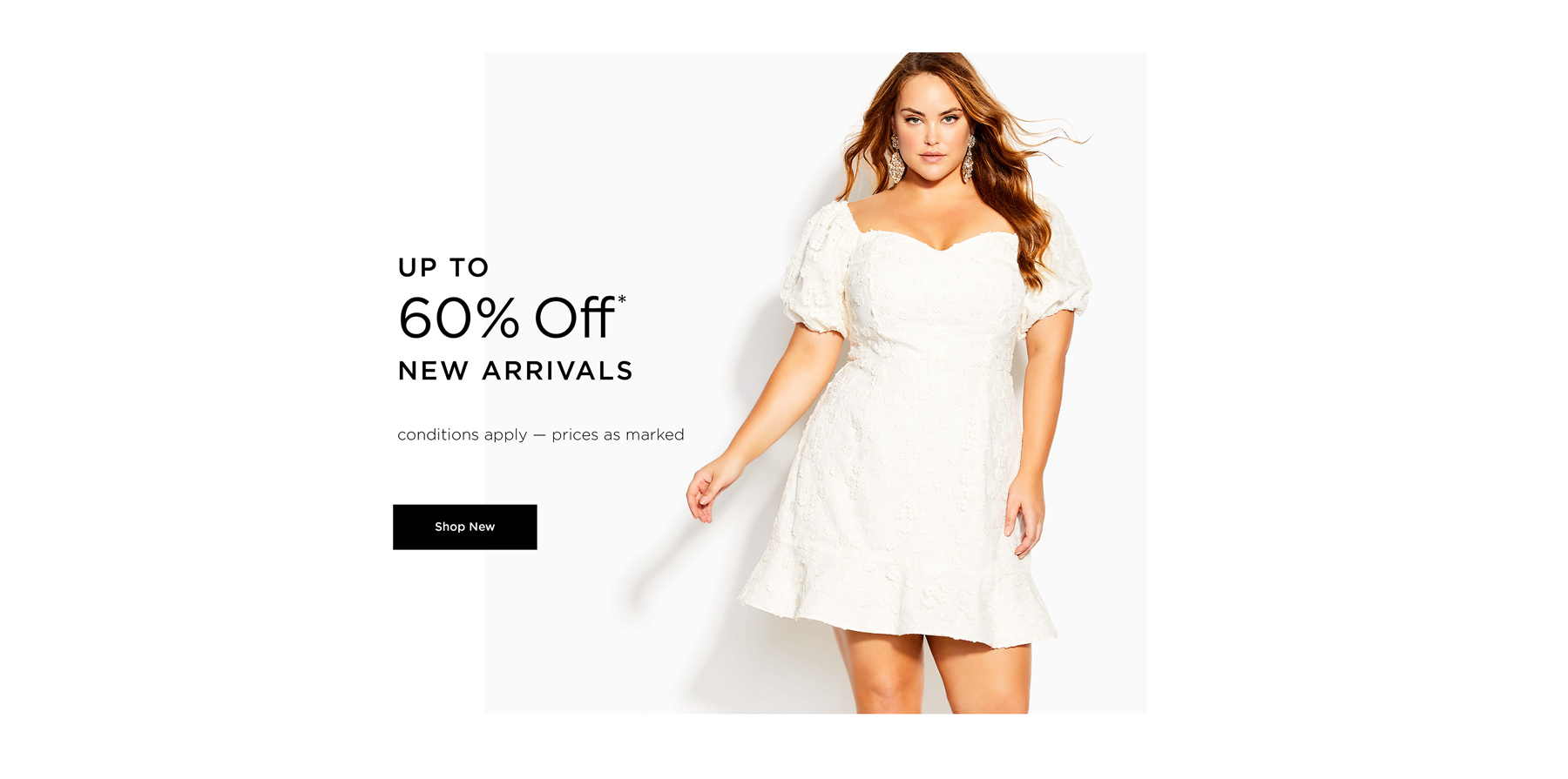 Up to 60% off* New. Shop New.