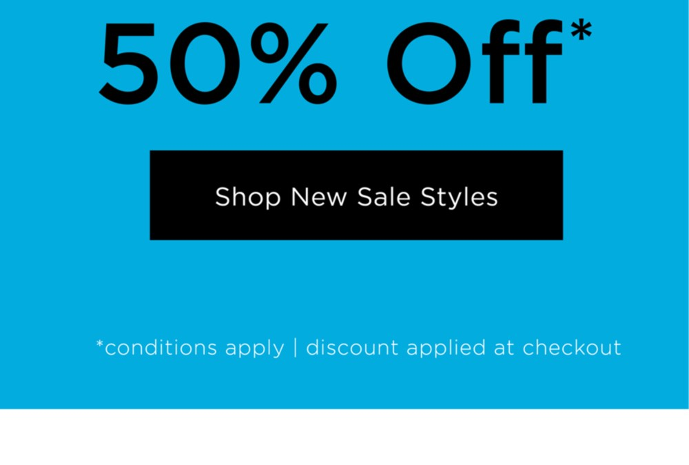 Take an extra 50% off*